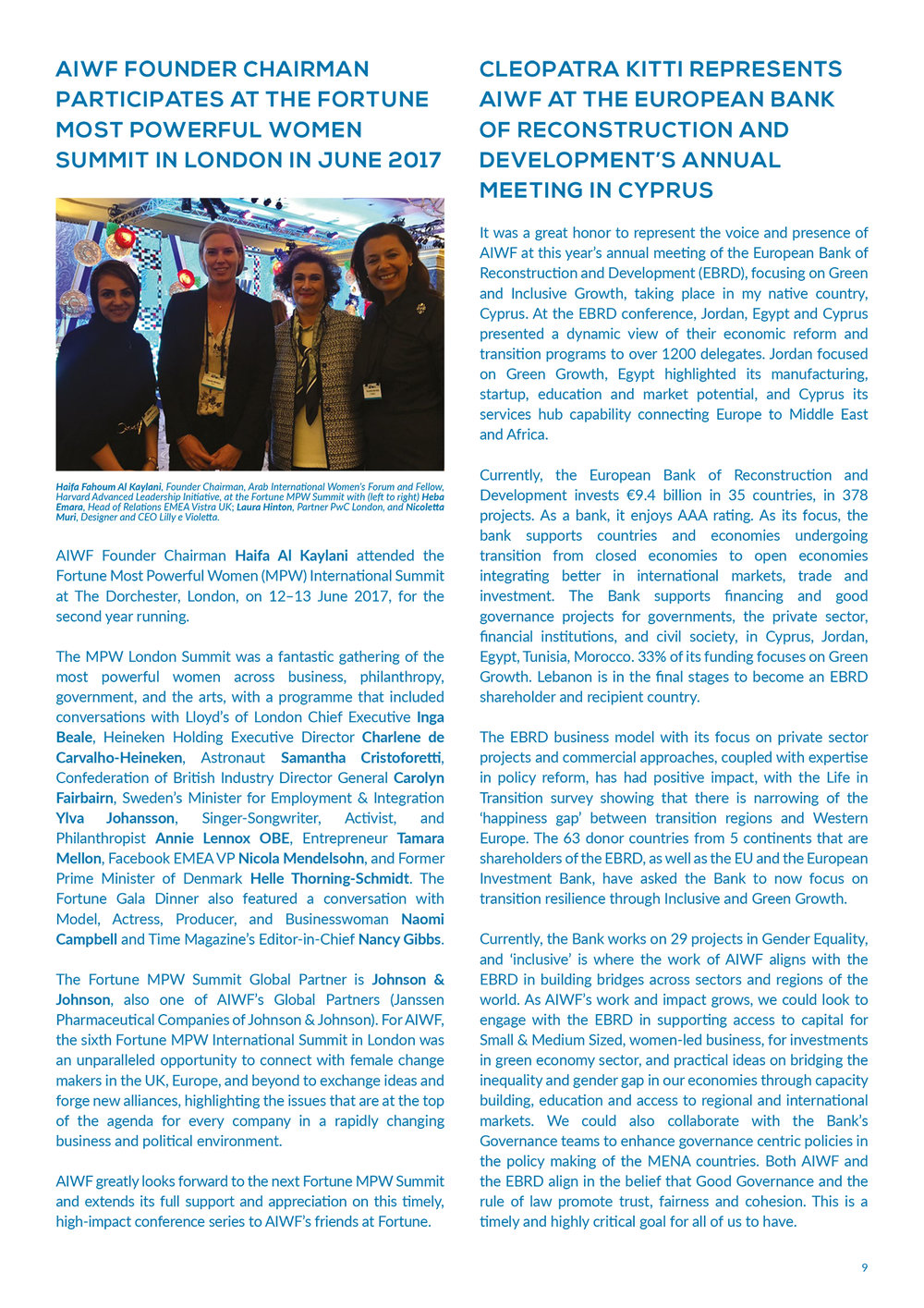 Cleopatra represents the Arab International Women's Forum (AIWF) at the European Bank of Reconstruction and Development's annual meeting in Cyrpus.  Download the full AIWF July 2017 newsletter  here .