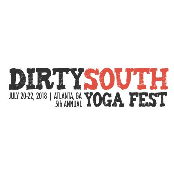 Dirty South Yoga Fest  #localyoga #southernyoga #yogafest   dirtysouthyogafest.com