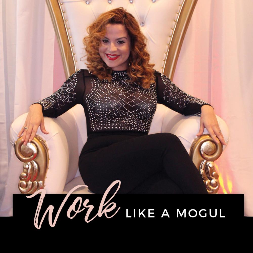Work Like a Mogul.png
