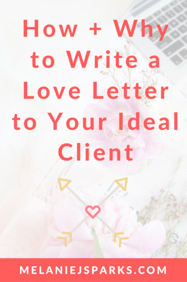 How to and why you should write a love letter to your ideal client or reader. Attracting the right clients and being crystal clear about your audience.