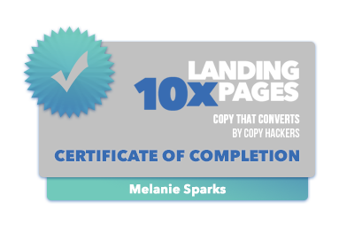 Copy Hackers 10x Landing Pages - Badge of Completion -  Melanie Sparks.png