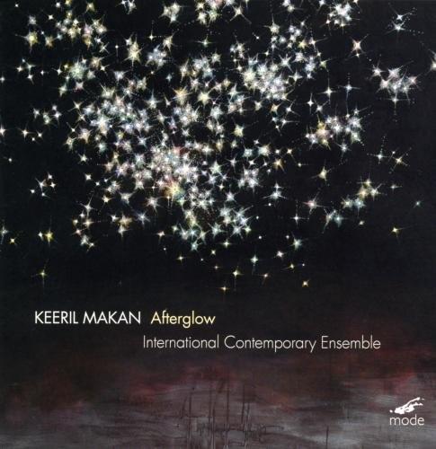 Keeril Makan: Afterglow