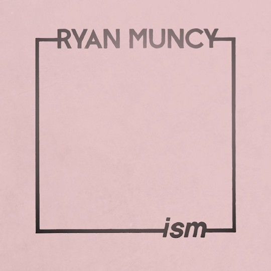Ryan Muncy: ism
