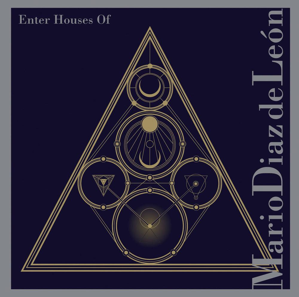 Mario Diaz de León: Enter Houses Of