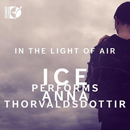 Anna Thorvaldsdottir: In the Light of Air