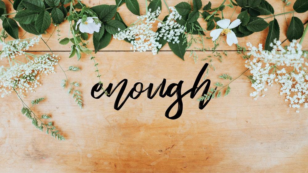 enough - 1.jpg