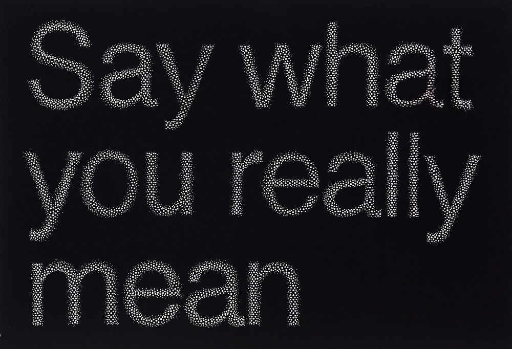 "Say what you really mean , hand hole-punched paper, 30"" x 44"", 2013   photograph by Guy L'Heureux"
