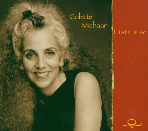 Colette Michaan - First Cause