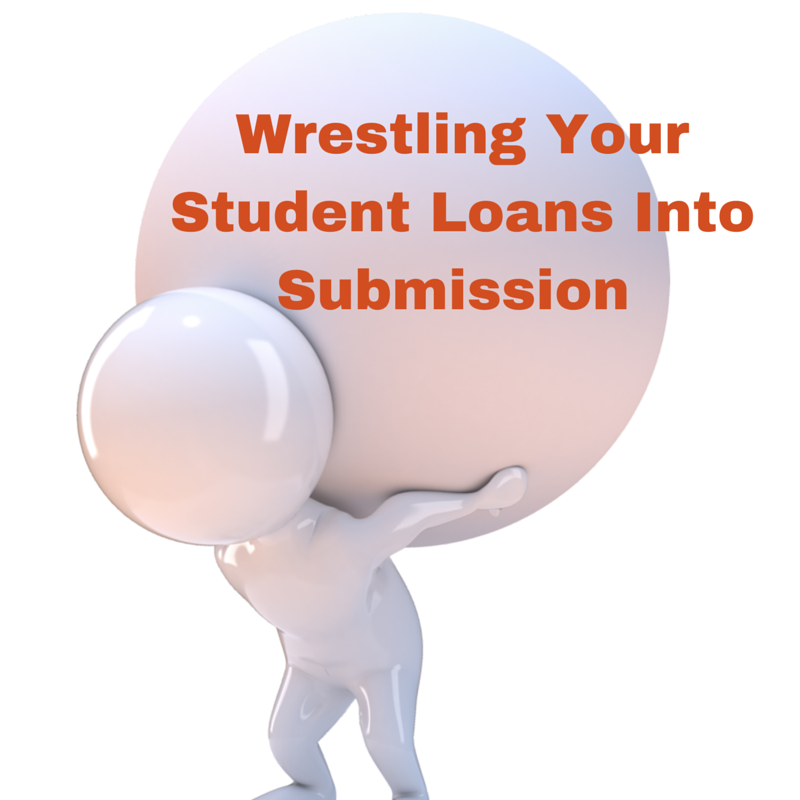 Wrestling Your Student Loans Into Submission