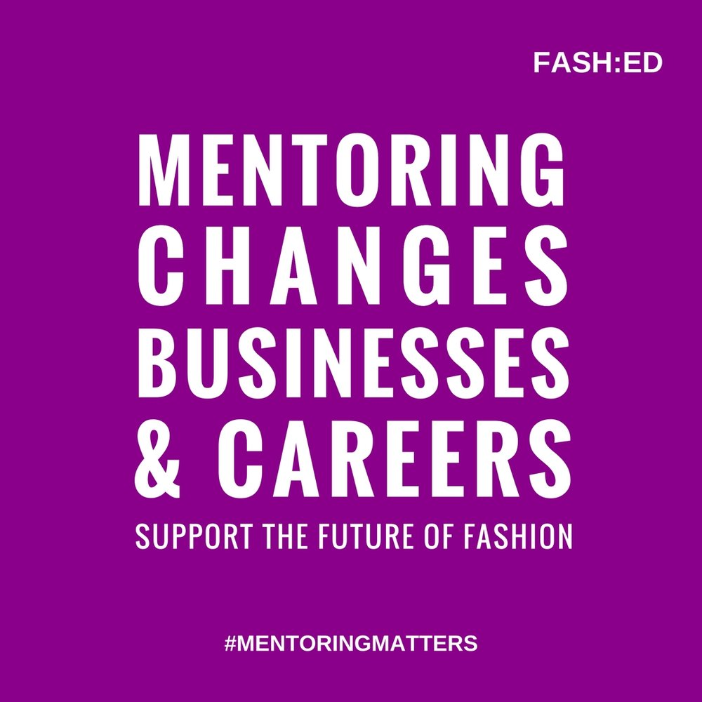 If you're interested in becoming a mentor! We would love to hear more! - email us at info@fashed.co.uk
