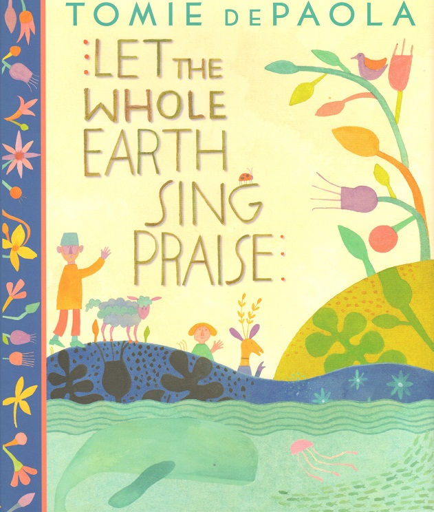 Let the Whole Earth Sing Praise.jpg