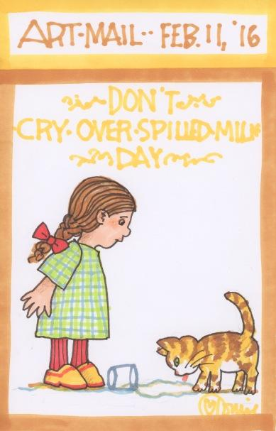 Don't Cry Over Spilled Milk 2016