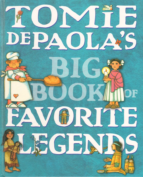 Tomie dePaola's Big Book of Favorite Legends.jpg