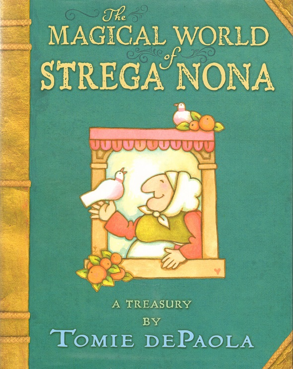The Magical World of Strega Nona