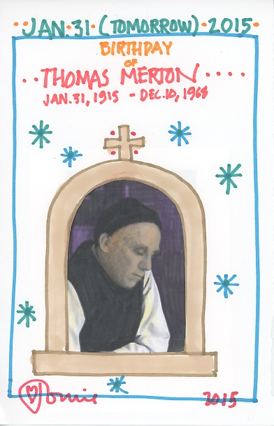 Thomas Merton Birthday 2015