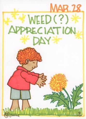 Weed Appreciation 2017