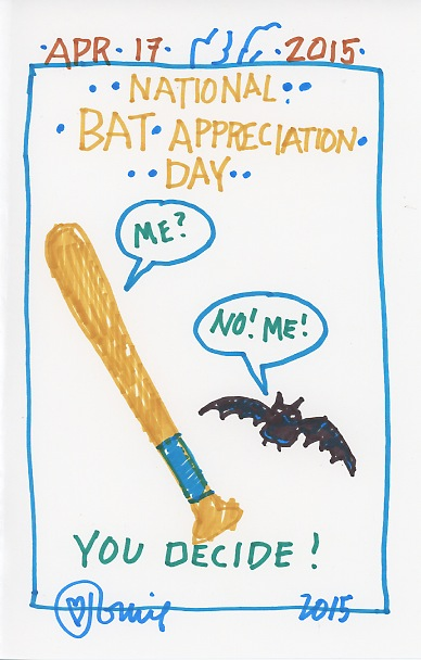 Bat Appreciation 2015