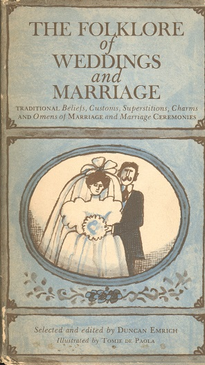 Folklore of Weddings and Marriage, The.jpg