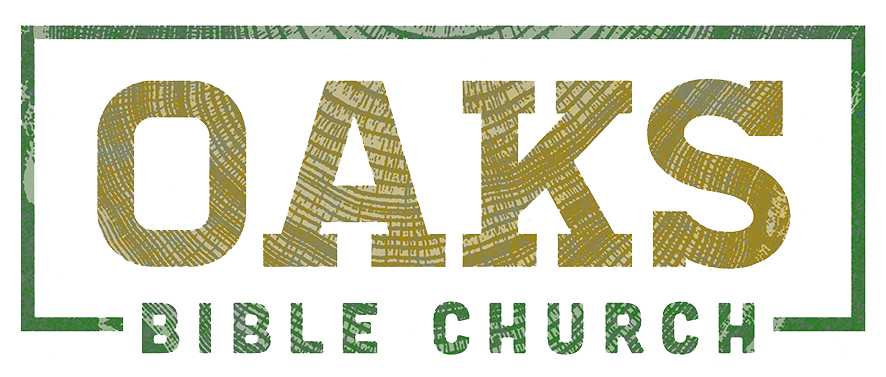 Oaks Bible Church