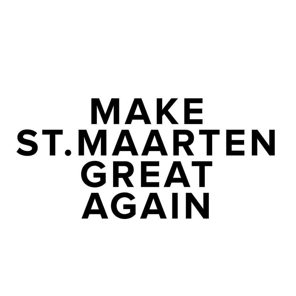 Make St. Maarten Great Again