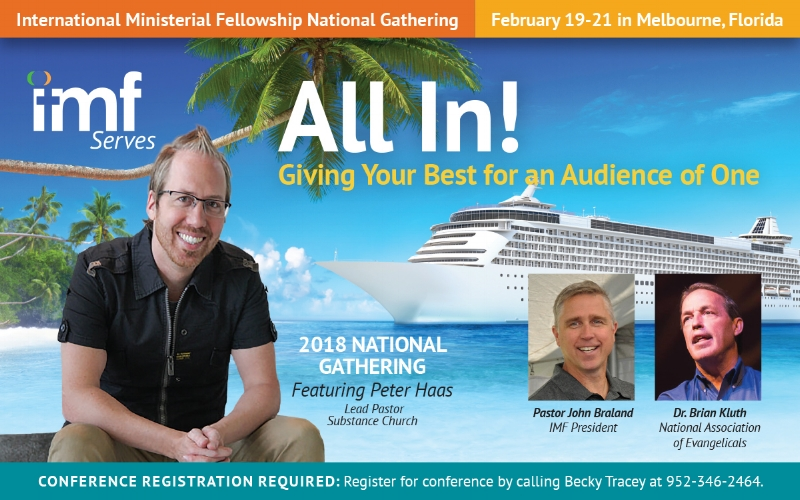 IMF's National Gathering - February 19-21 Melbourne, FLCall Becky Tracey at 952-346-2464 to Register