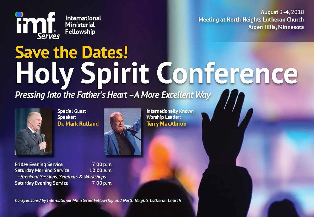 Holy Spirit Conference - August 3-4, 2018 North Heights Lutheran Church Arden Hills, MN