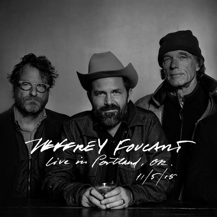 JEFFREY+FOUCAULT+LIVE+IN+PDX+COVER+RGB+1500+PIXELS+SQUARE.jpg