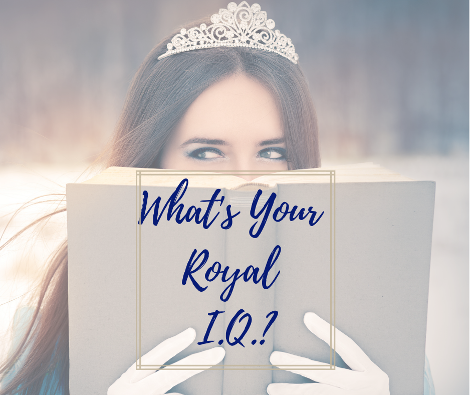 What's Your Royal I.Q._ (2).png
