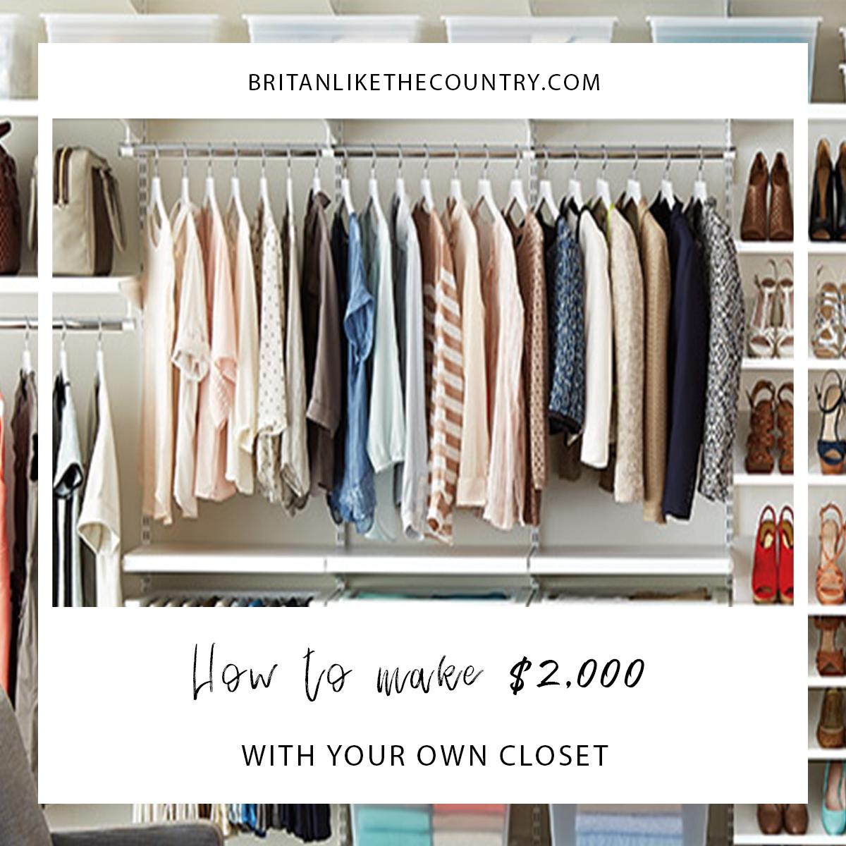 How I Made $2000 With My Own Closet U2014 Britan