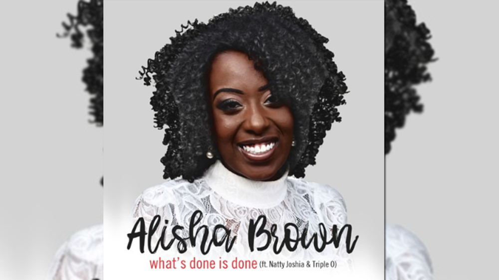 Alisha Brown - 'What's Done Is Done