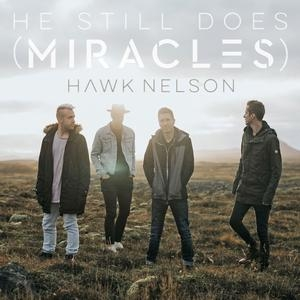 Hawk Nelson - Miracles - Click to watch