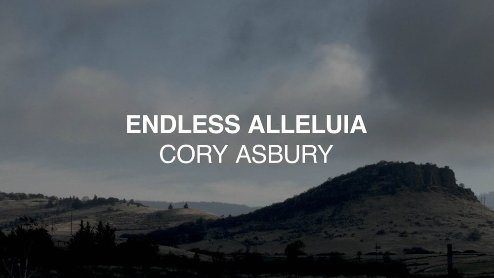 Click to Watch - Cory Asbury - Endless Alleluia