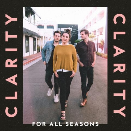 For all seasons ClarityCover_FINAL_large C centricitymusic.jpg