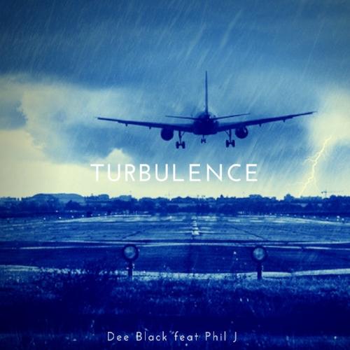 Dee Black - Turbulence feat Phil J