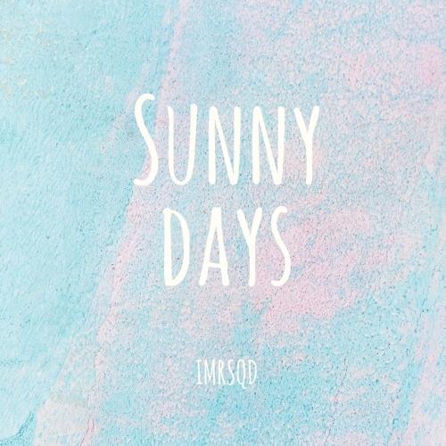 IMRSQD - Sunny Days