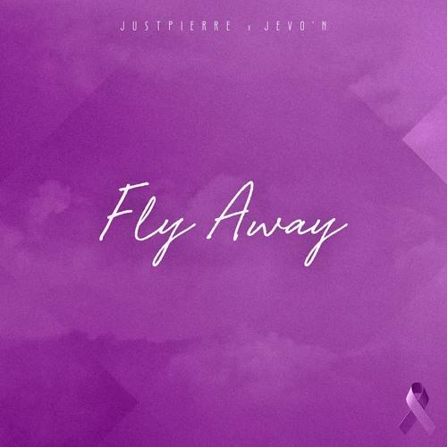 JustPierre - Fly Away ft. JeVo'n
