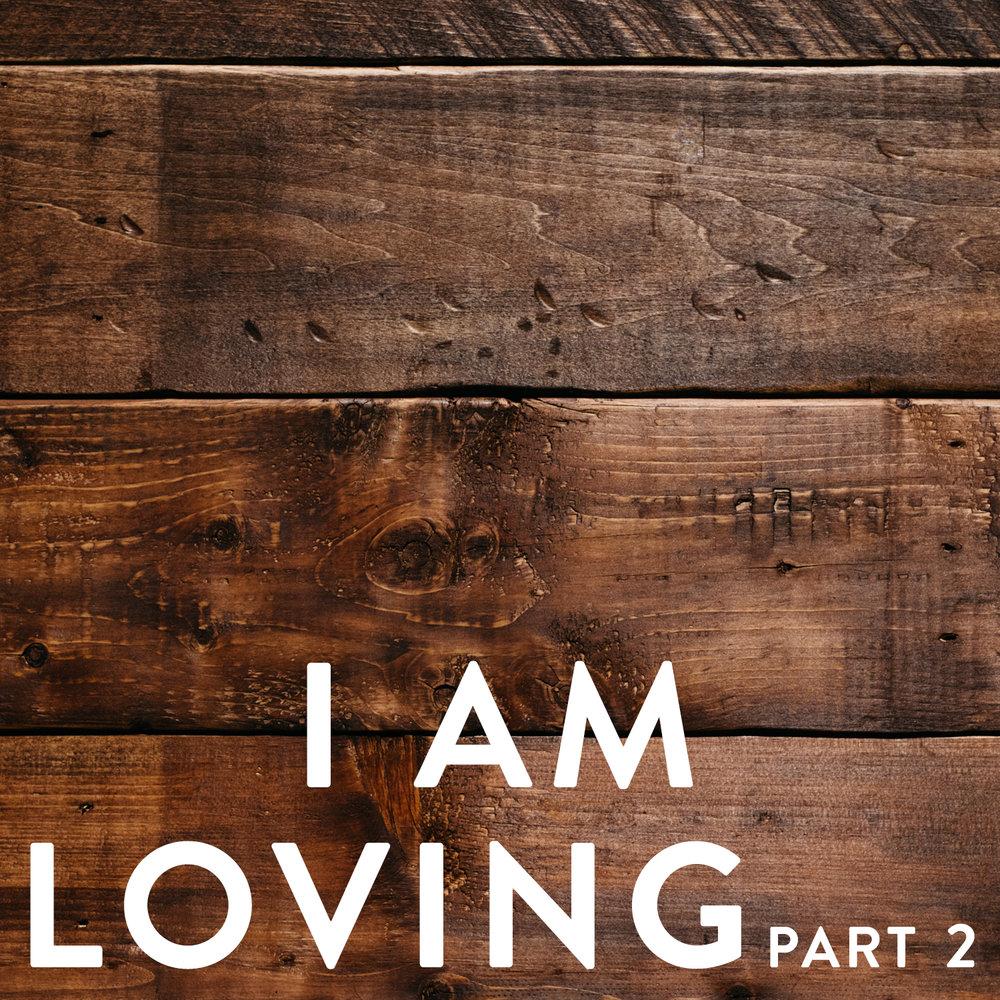 I am loving_2
