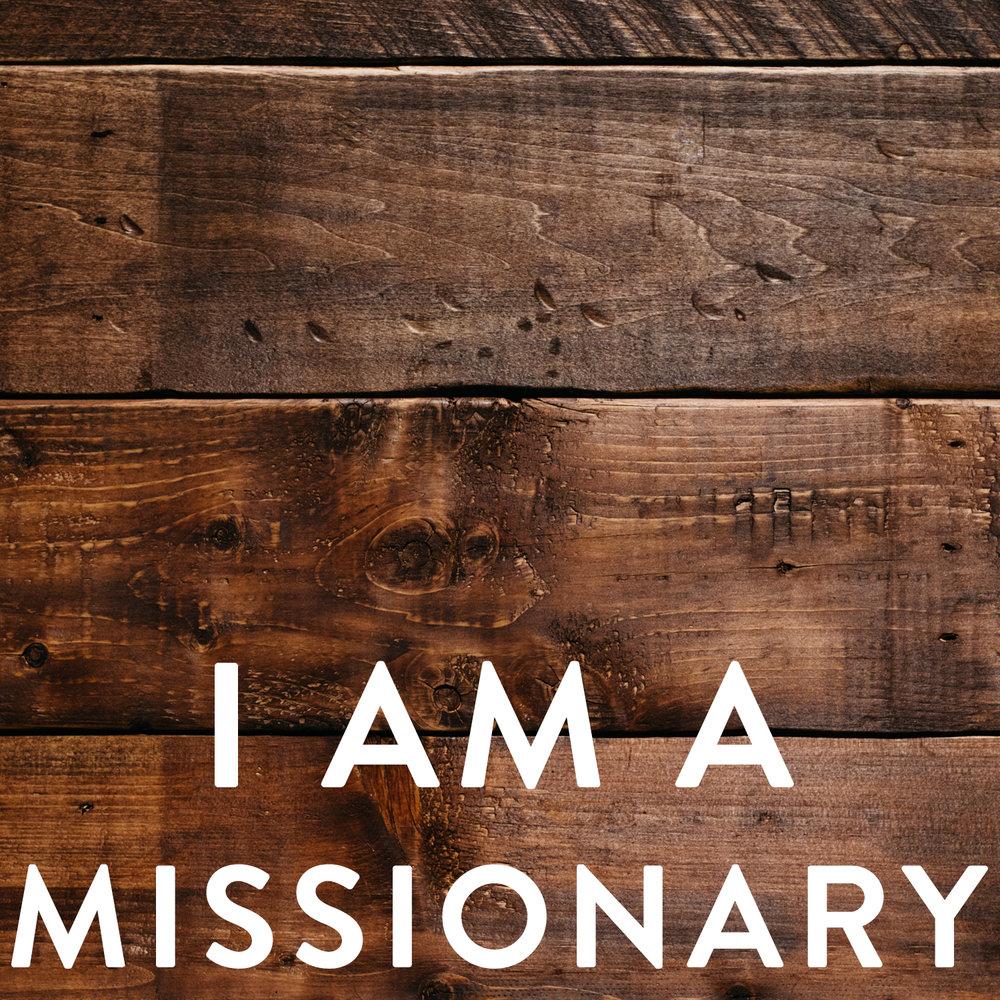 I am a missionary