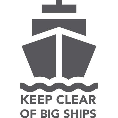 Keep Clear of Big Ships