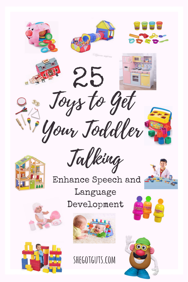25 Toys to Get Your Toddler Talking - shegotguts.png