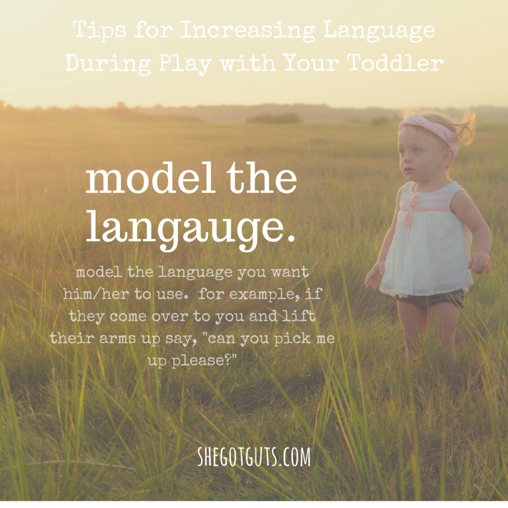 Copy of Copy of Copy of Tips for Increasing Language During Play with Your Toddler- model langauge.png