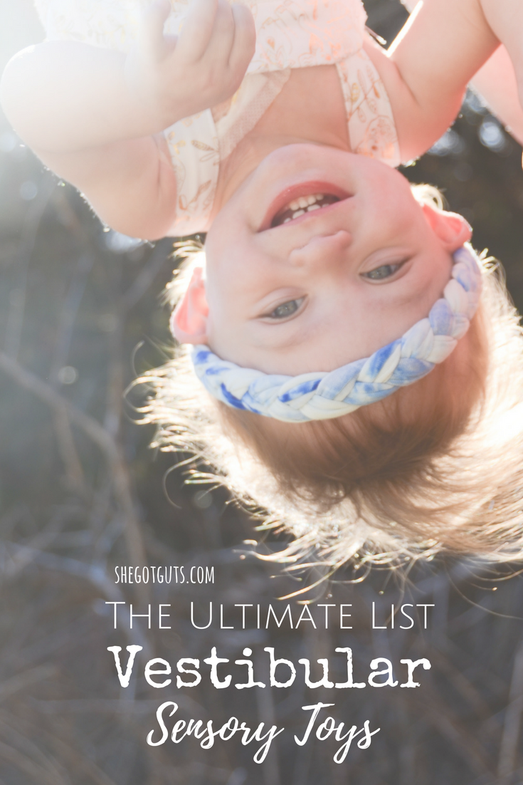 the ultimate list of sensory toys - vestiubular -www.shegotguts.com.png
