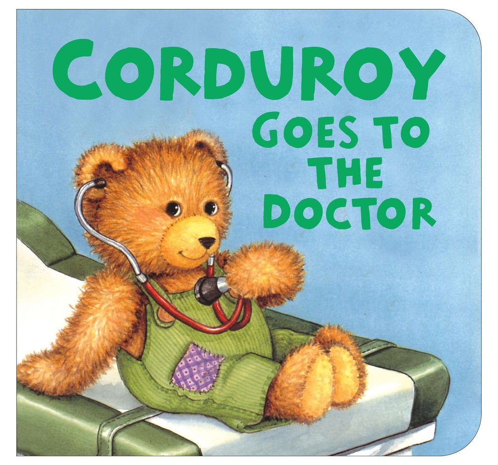 corduroy goes to the doctor- books for kids about the doctor - she got guts.jpg