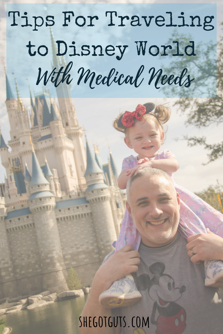tips on traveling to disney world with medical needs - she got guts