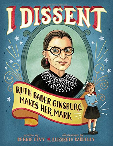 25. I Dissent, Ruth Bader Ginsburg Makes Her Mark - Ruth Bader Ginsbury proves that disagreeing does not make you disagreeable. RBG was one of only 9 women in her law school class of more than 500. RBG saw signs, growing up, that read: