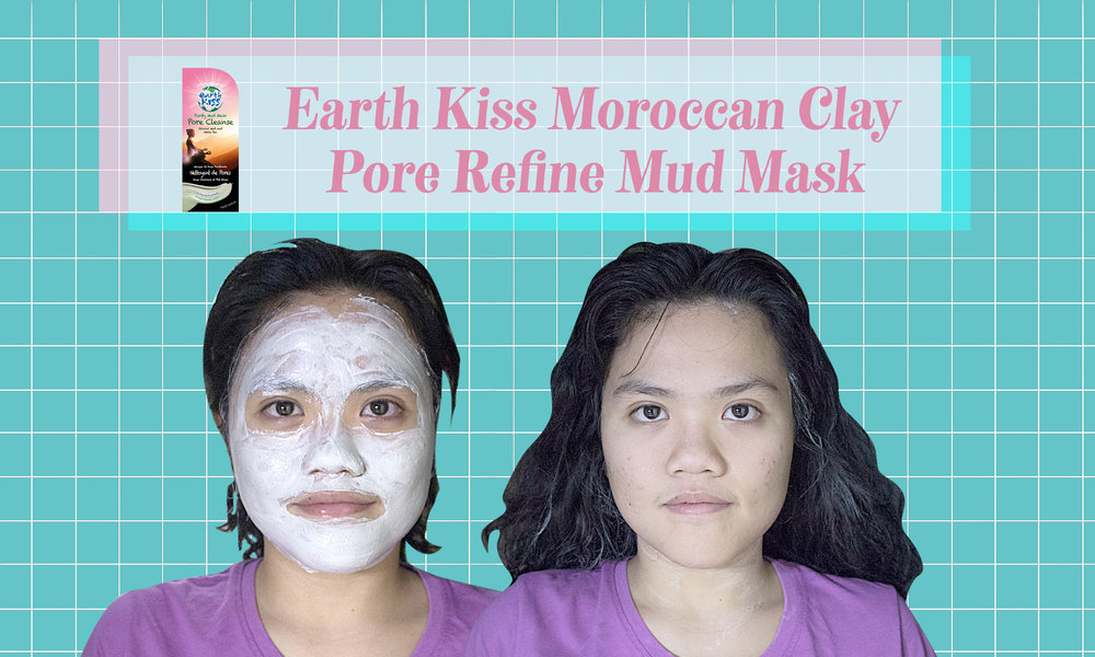 Earth Kiss Moroccan Clay Pore Refine Mud Mask: Relaxing, but only sold per pack and not exactly for long term use.