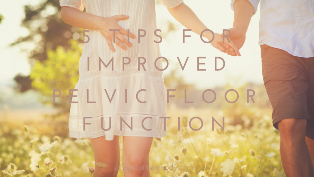 5-Tips-for-Improvedpelvicfloorpicture.png
