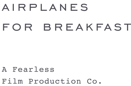 Airplanes For Breakfast
