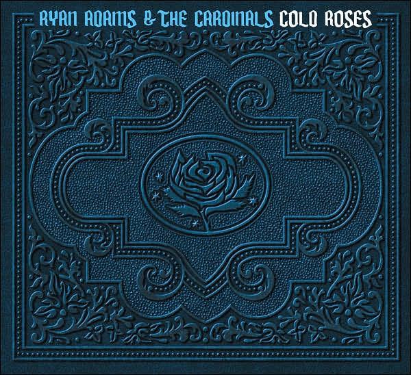 Cold Roses   Ryan Adams & The Cardinals