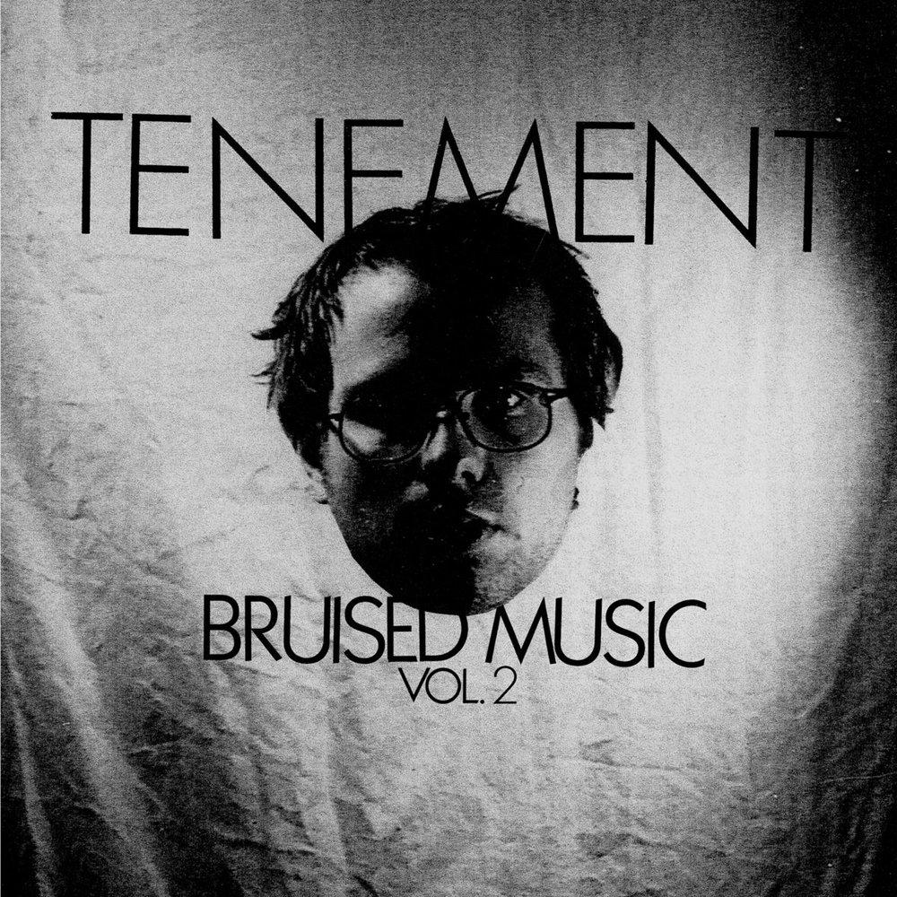 Bruised Music, Volume 2 | Tenement